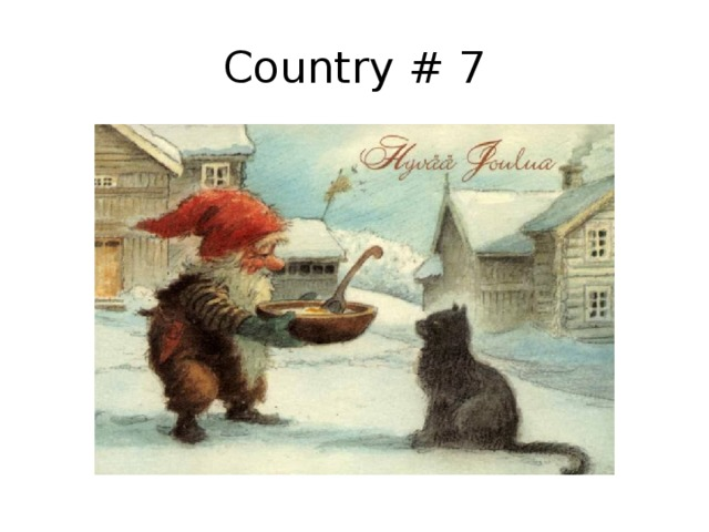 Country # 7