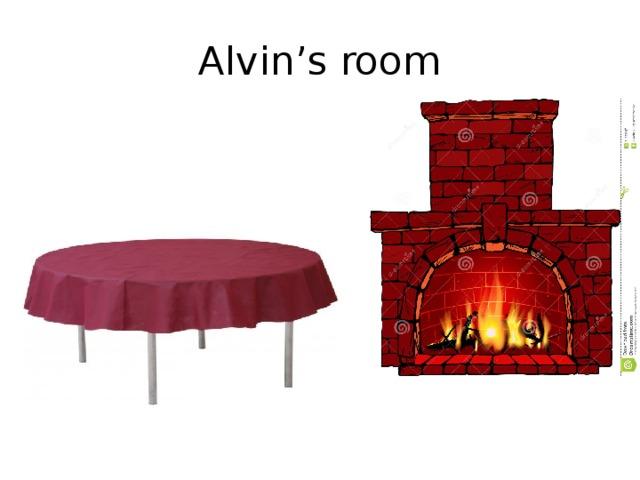 Alvin's room