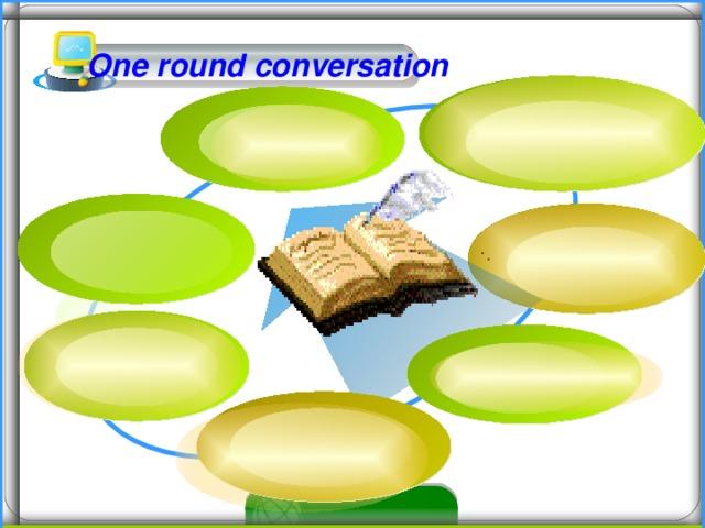 One round conversation 16 16 16
