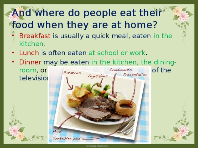 And where do people eat their food when they are at home?