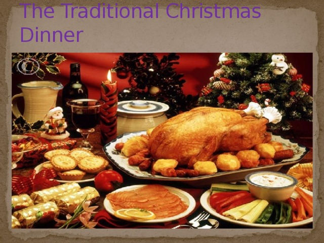 The Traditional Christmas Dinner