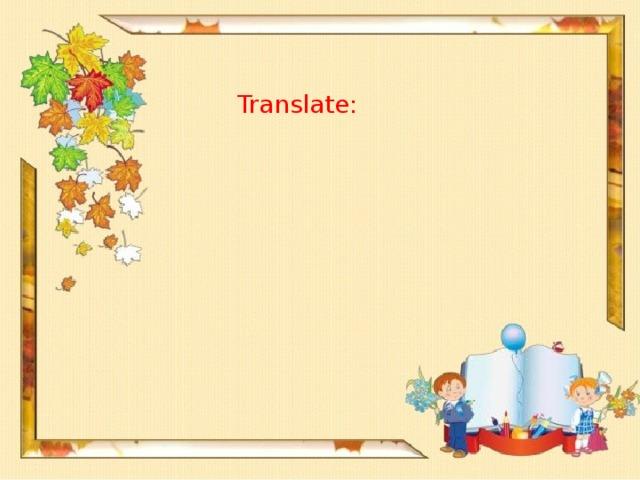 Translate: