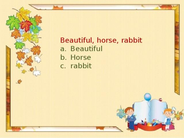 Beautiful, horse, rabbit