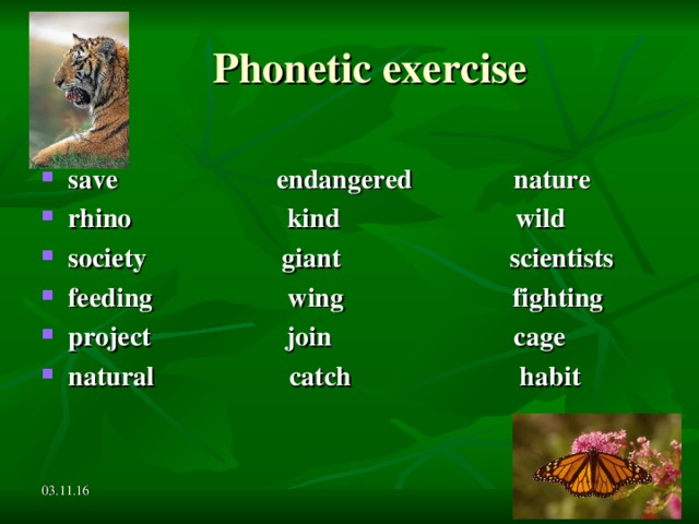 Phonetic exercise save     endangered nature rhino  kind wild society  giant scientists feeding  wing fighting project join cage natural catch habit  03.11.16
