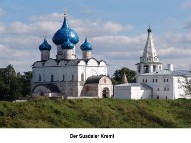 Der Susdaler Kreml