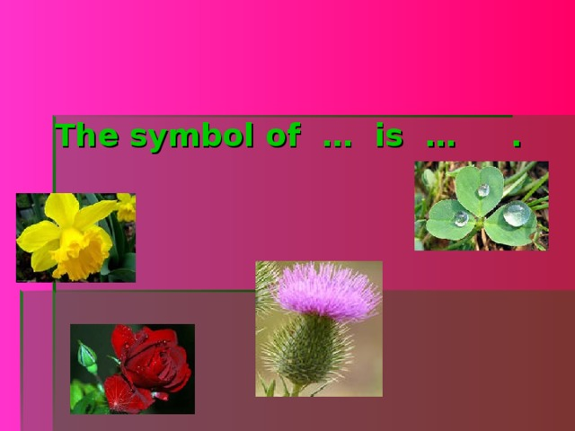 The symbol of … is … .