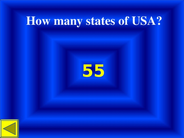 How many states of USA? 55