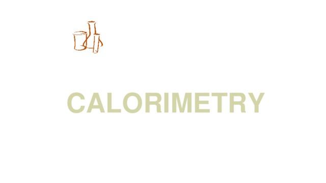 Chemsheets AS006 (Electron arrangement) 11/2/16 CALORIMETRY 25