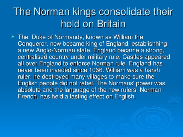 The Norman kings consolidate their hold on Britain