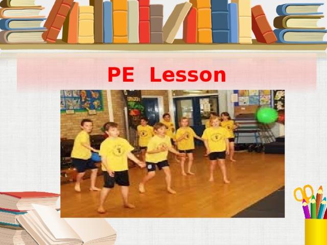 PE Lesson