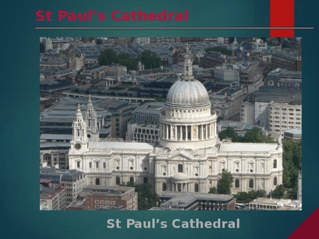St Paul's Cathedral St Paul's Cathedral