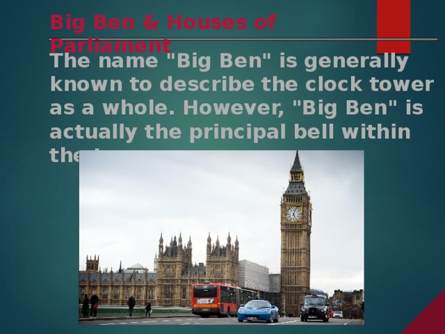 Big Ben & Houses of Parliament The name