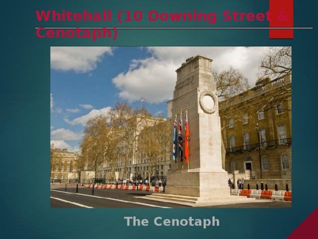 Whitehall (10 Downing Street & Cenotaph) The Cenotaph