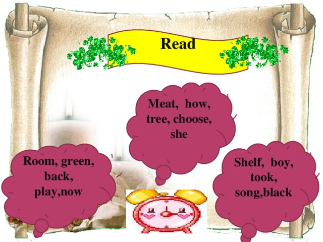 Read Meat, how, tree, choose, she Shelf, boy, took, song,black Room, green, back, play,now