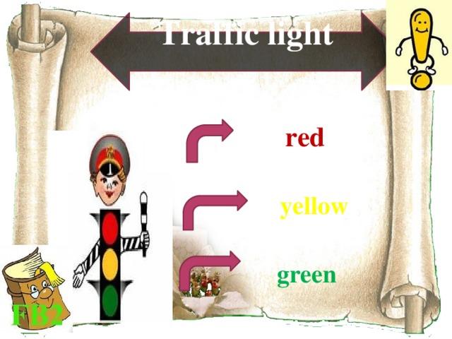 Traffic light  red  yellow green