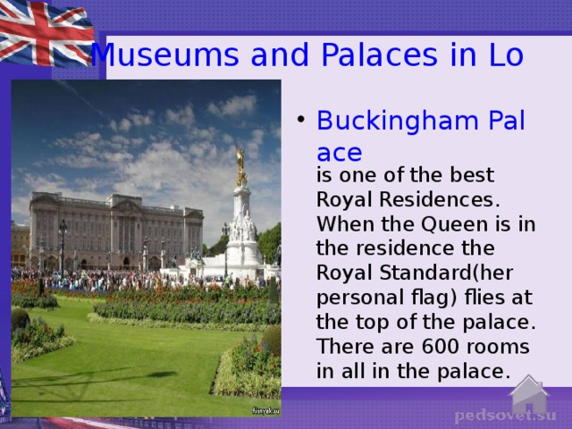 Museums and Palaces in London