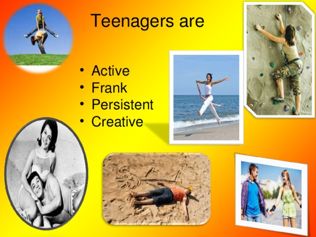 Teenagers are