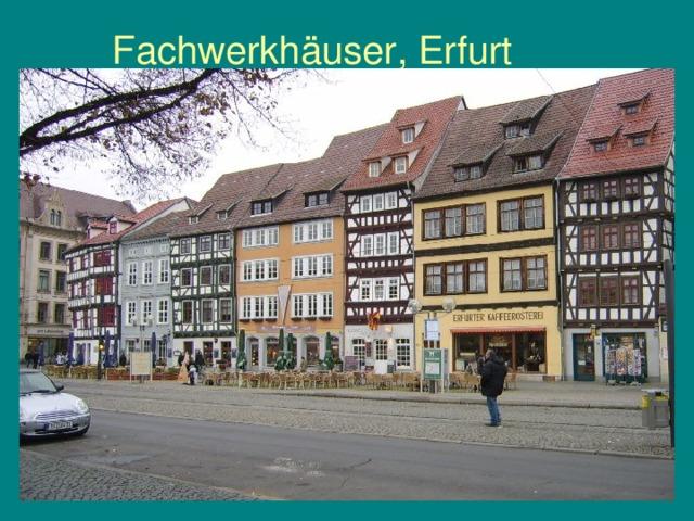 Fachwerkhäuser, Erfurt