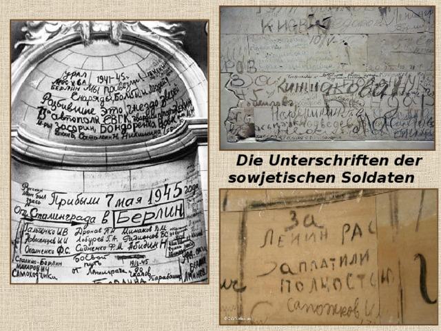 Die Unterschriften der sowjetischen Soldaten