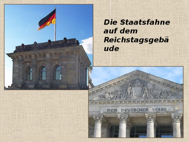 Die Staatsfahne auf dem Reichstagsgebäude
