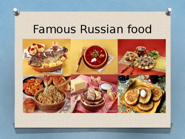 Famous Russian food