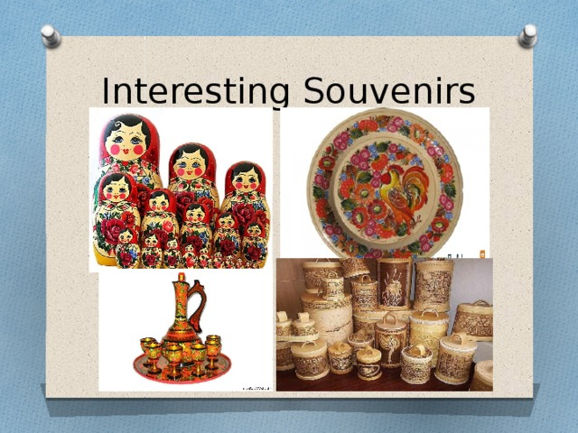 Interesting Souvenirs