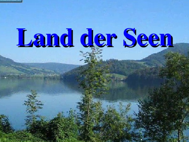 Land der Seen