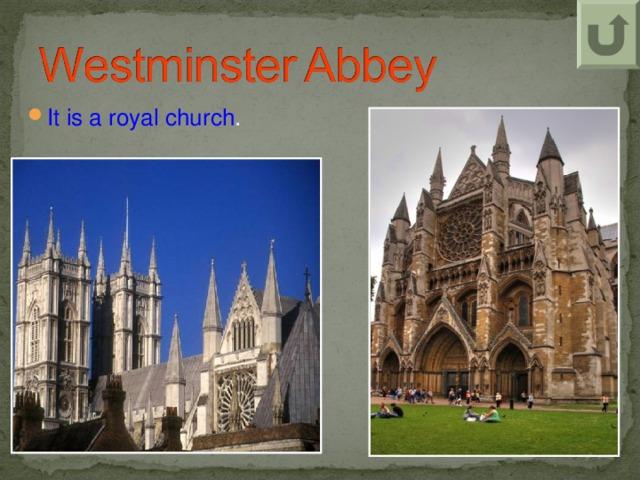 It is a royal church .