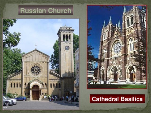 Russian Church Cathedral Basilica