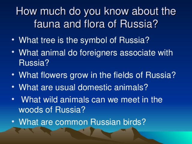 How much do you know about the fauna and flora of Russia?