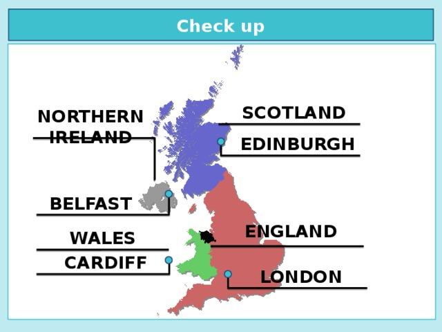 Check up  SCOTLAND NORTHERN IRELAND EDINBURGH BELFAST ENGLAND WALES CARDIFF LONDON
