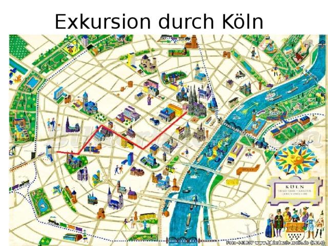 Exkursion durch Köln
