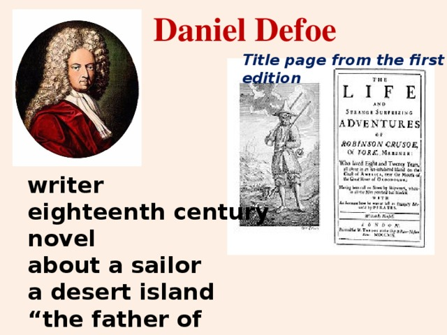"""Daniel Defoe   Title page from the first edition writer eighteenth century novel about a sailor a desert island """" the father of English prose"""""""