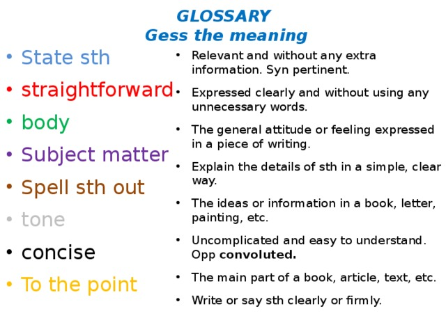 GLOSSARY  Gess the meaning