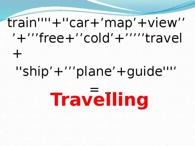 train''''+''car+'map'+view'''+'''free+''cold'+'''''travel+  ''ship'+'''plane'+guide''''  = … Travelling