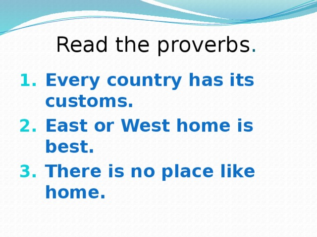 Read the proverbs .