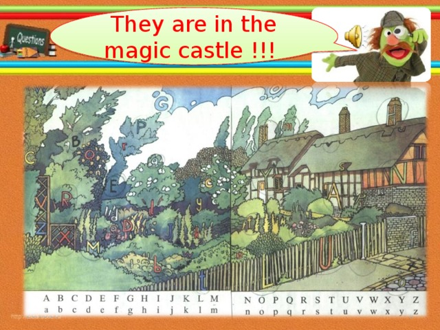 They are in the magic castle !!! 26.10.16