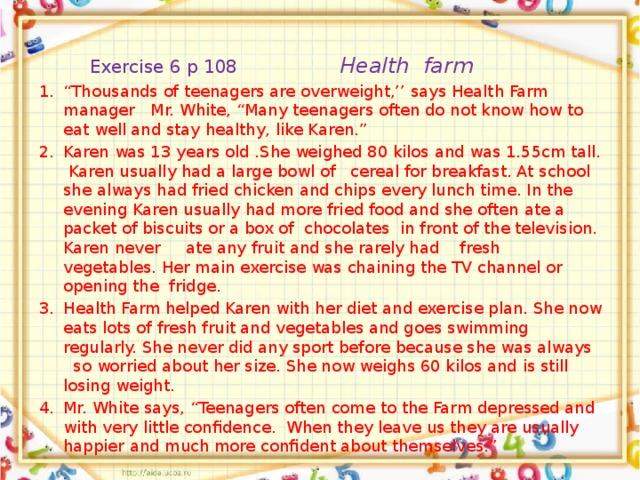 Exercise 6 p 108 Health farm