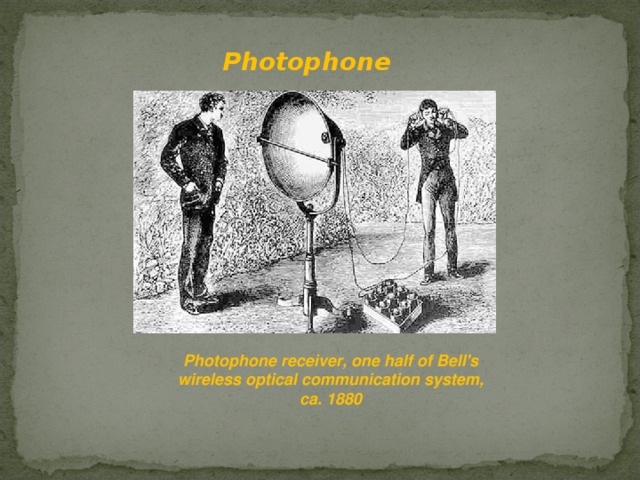 Photophone  Photophone receiver, one half of Bell's wireless optical communication system, ca. 1880