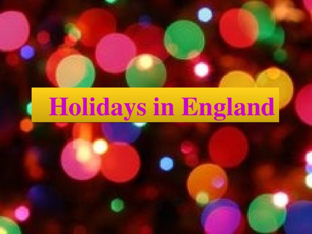 Holidays in England