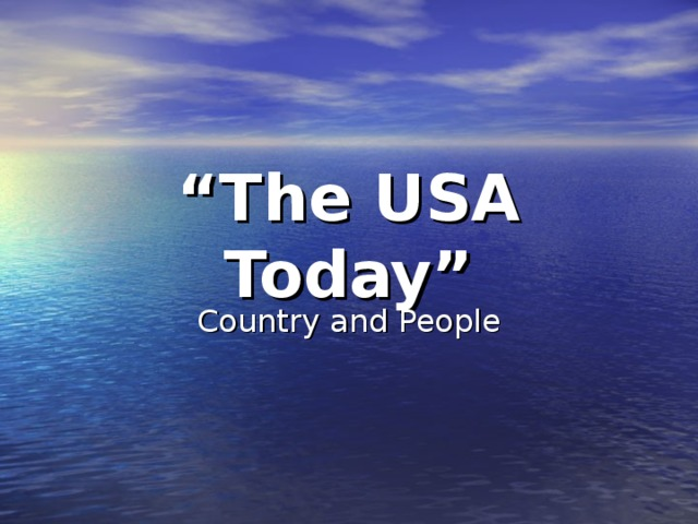 """"""" The USA Today"""" Country and People"""