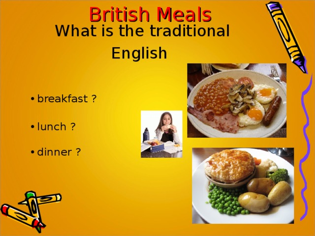 British Meals What is the traditional English