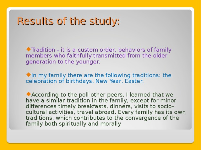 Results of the study:
