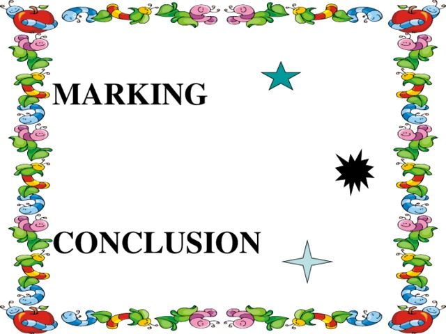 MARKING    CONCLUSION