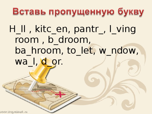 H_ll , kitc_en, pantr_, l_ving room , b_droom, ba_hroom, to_let, w_ndow, wa_l, d_or.