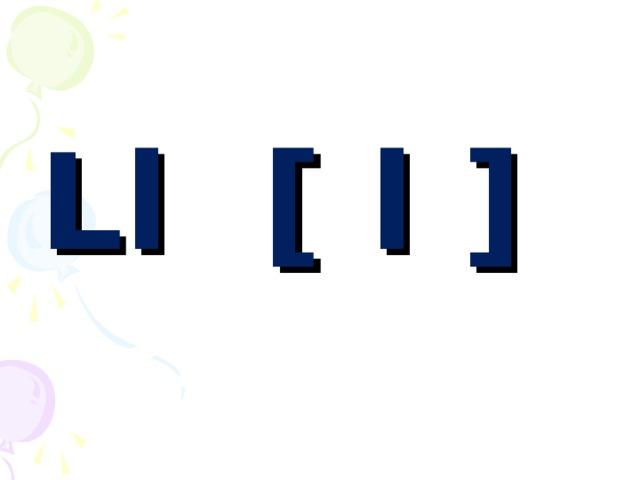 Ll [ l ]