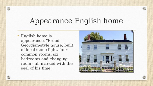 Appearance English home