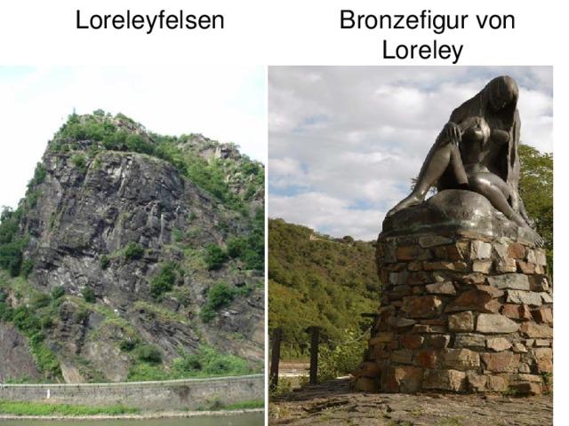 Loreleyfelsen Bronzefigur von  Loreley