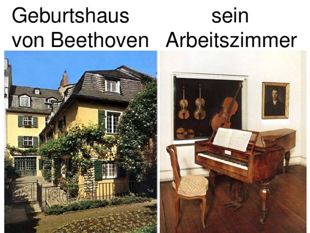 Geburtshaus von Beethoven  sein Arbeitszimmer