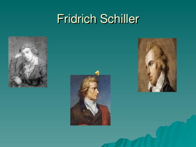 Fridrich Schiller